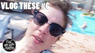 Vlog Thèse #6 (vacances, hygiène de vie et boulot)