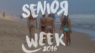 Senior Week 2016 // OCMD