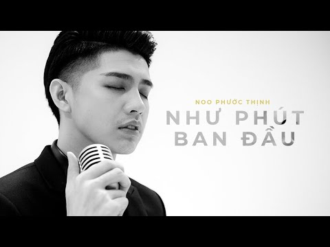 Như Phút Ban Đầu - Noo Phước Thịnh [ Official Lyrics Video ]