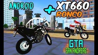 MODS GTA SA ANDROID:XT660 MEIOTA + RONCO