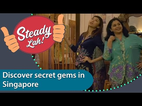 Ep 1 Steady Lah! Secret gems in Singapore [Chinese & Malay subtitles]