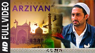 Arziyan (Full Video Song) | Delhi 6
