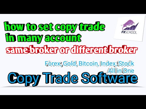 how-set-copy-trade-in-many-accounts-same-broker-or-different-broker-by-fxschool.info