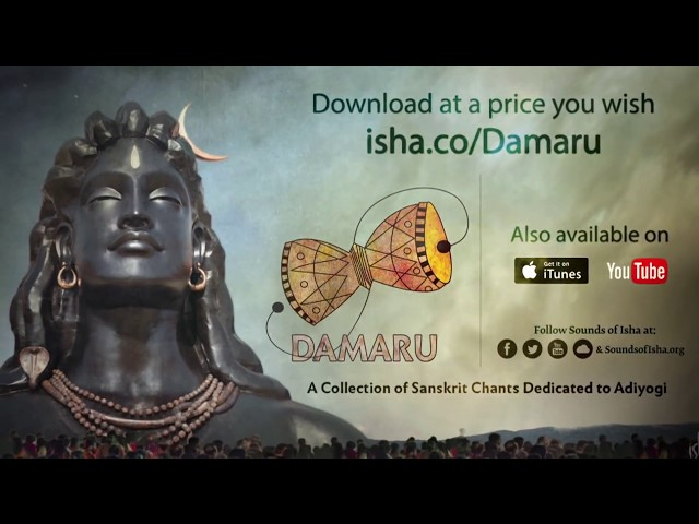 Guru Ashtakam   Guruvashtakam   Damaru   Adiyogi Chants   Sounds of Isha   Rk Digitals