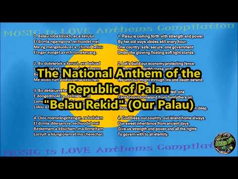 "Palau National Anthem ""Belau Rekid"" with music, vocal and lyrics Palauan w/English Translation"