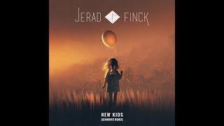 Jerad Finck (BLAZAR)- New Kids (SEAWAVES REMIX)