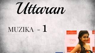 Uttaran MUZIKA - 1
