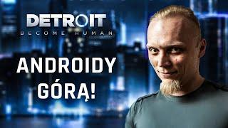Detroit: Become Human! #2 Adroidy górą!