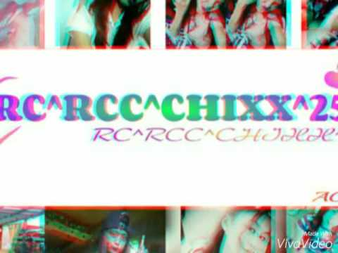 RC RCC Chixx💋💋💋 By:Soy JuLeS.