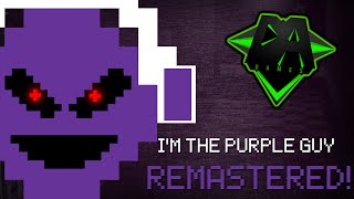 FNAF 3 SONG I M The Purple Guy REMASTERED DAGames