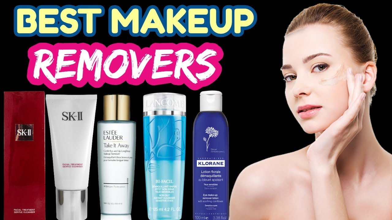 Top 10 Best Makeup Removers for All