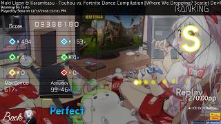 (osu!) Touhou vs Fortnite Dance Compilation (270pp | 99.46%) NEW TOP PLAY