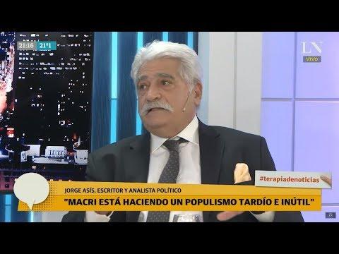 Jorge Asis y su receta: Si fuera Alberto Fernández, haría un neomenemismo