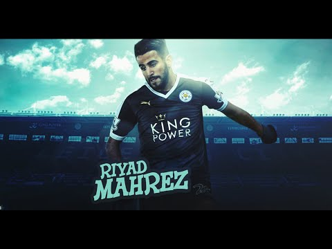 Riyad Mahrez - We Can't Stop - Skills & Goals 15/2016 HD