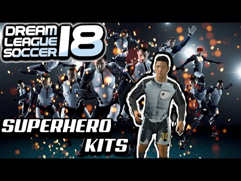 691639fbe Dream League Soccer 18 SUPERHERO KITS
