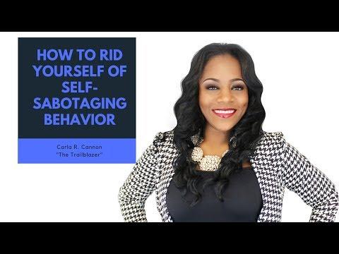 how to stop self sabotaging behavior