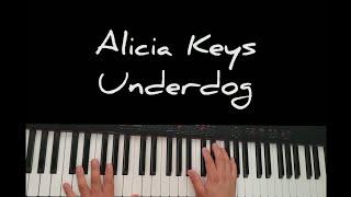 Lyric Video - Alicia Keys - Underdog Instrumental  Piano Cover