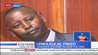 Lenolkulal case to be heard by Lawrence Mugambi after justice  Ogoti recuses himself from case