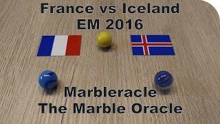 Marbleracle: France vs Iceland EM Oracle / Orakel 2016