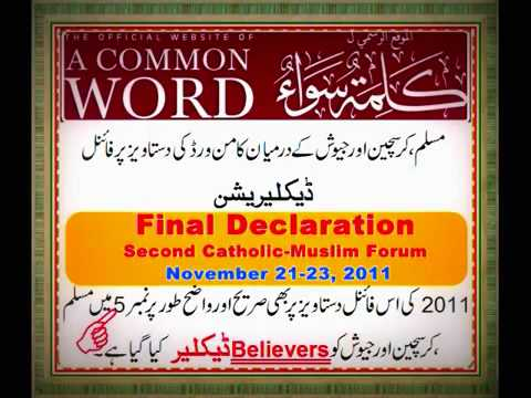 Muslims,Christians and Jews aer balieversA Common Word Declaration 2008 2011
