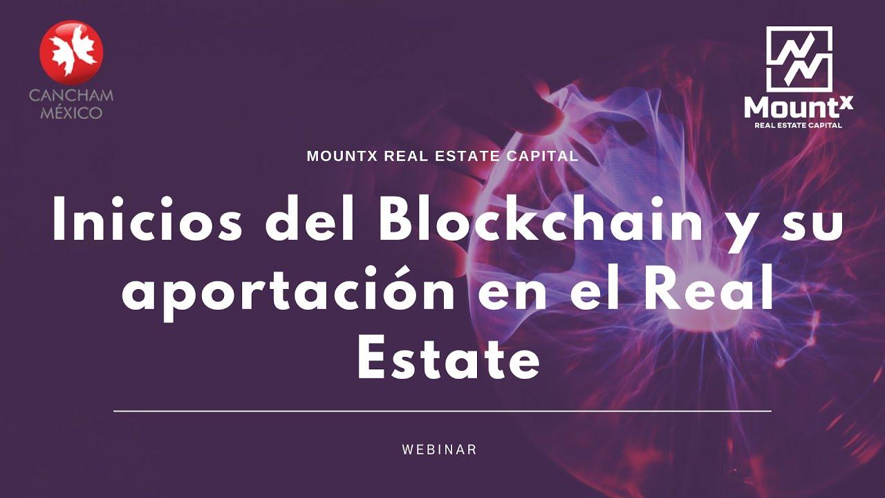 Webinar: Los inicios del Blockchain y su aportación al Real Estate