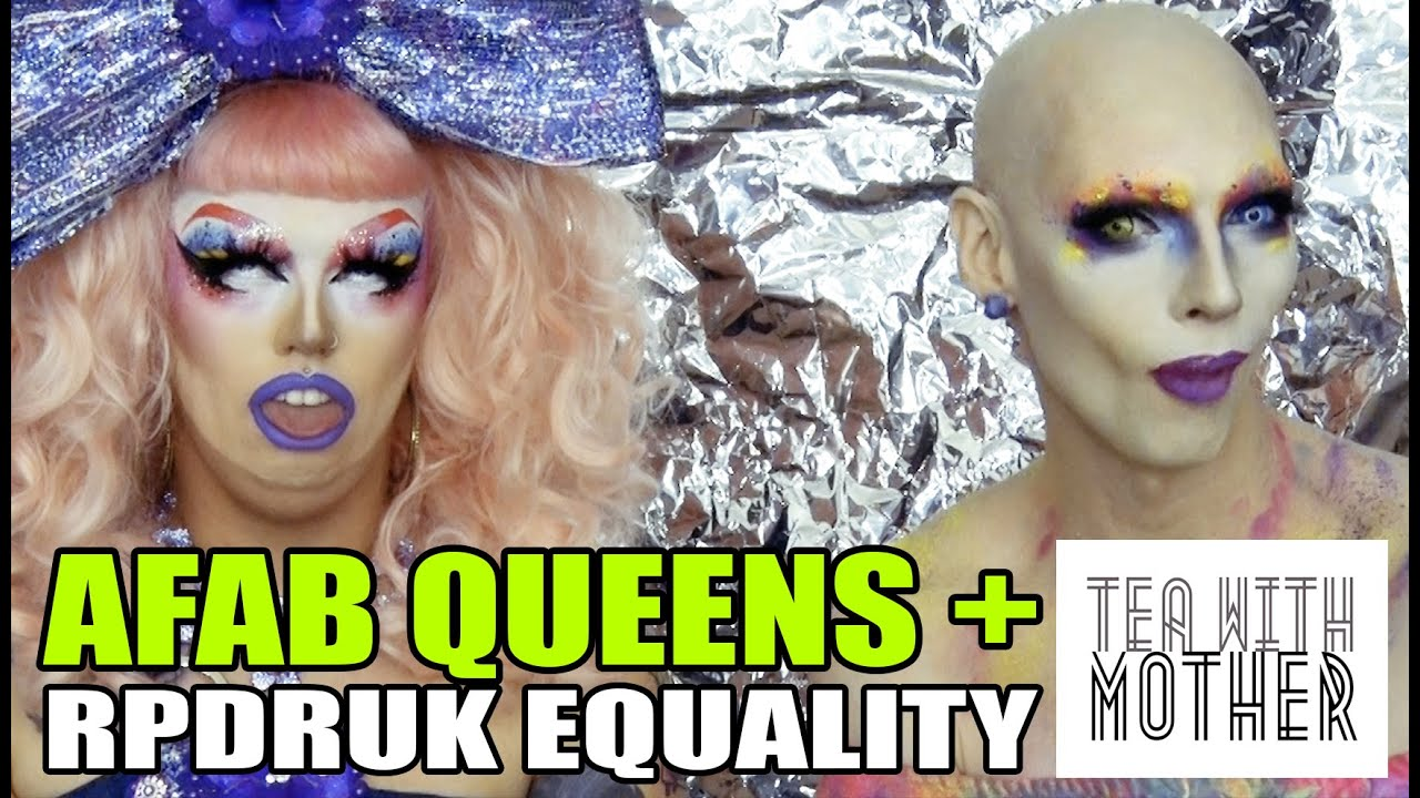 AFAB Drag Queens + Ru Pauls Drag Race   Tea With Mother E02   Cheddar Gorgeous + Tete Bang