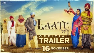 Laatu - Trailer | Gagan Kokri | Aditi Sharma | Karamjit Anmol | New Punjabi Movie 2018 |16 Nov 2018