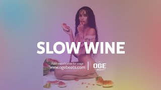 Slow Wine - Dancehall Riddim Instrumental Beat | October 2015