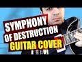 Download SYMPHONY OF DESTRUCTION - GUITAR COVER MP3 song and Music Video