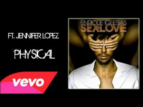 Physical   Enrique Iglesias Audio ft  Jennifer Lopez