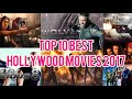 Top 10 Best Hollywood Movies of 2017   Overall Top Ratings   Movie of the year 2017   Top Matters