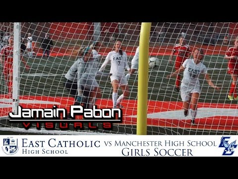 East Catholic High School vs Manchester High School - Girls Soccer