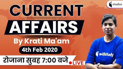7:00 AM - Daily Current Affairs 2020 Analysis By Krati Ma'am | 4th  February 2020