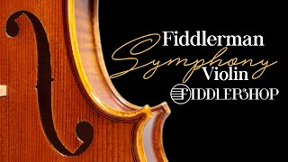 Fiddlerman Symphony Violin from Fiddlershop