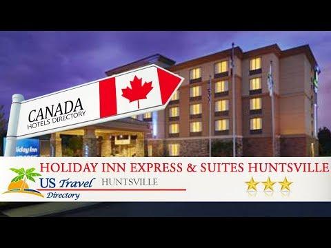Holiday Inn Express & Suites Huntsville - Huntsville Hotels, Canada
