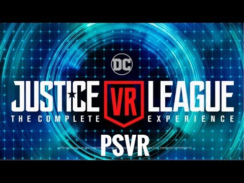 PSVR justice league VR PS4 XBOX 1X VR PCVR