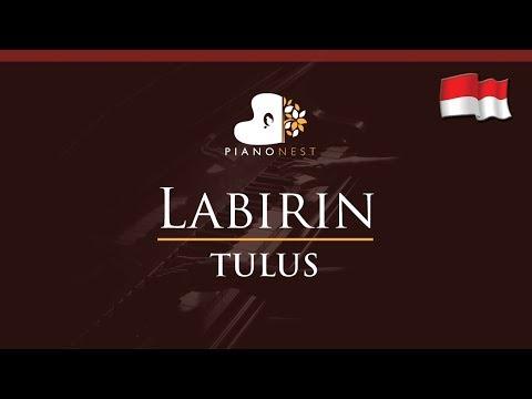 TULUS - Labirin (Indonesian Song) - HIGHER Key (Piano Karaoke / Sing Along)