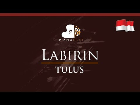 TULUS - Labirin (Indonesian Song) - HIGHER Key (Piano Karaoke / Sing Along)