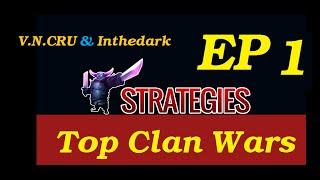 Clash of clans - Top Clan Wars |V.N.CRU & Inthedark|Balloon & lava hound|Town Hall 10| Ep 1 HD