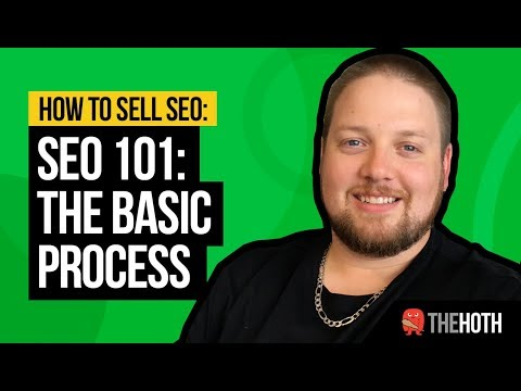 SEO 101: What You Need to Know To Sell SEO (2018)