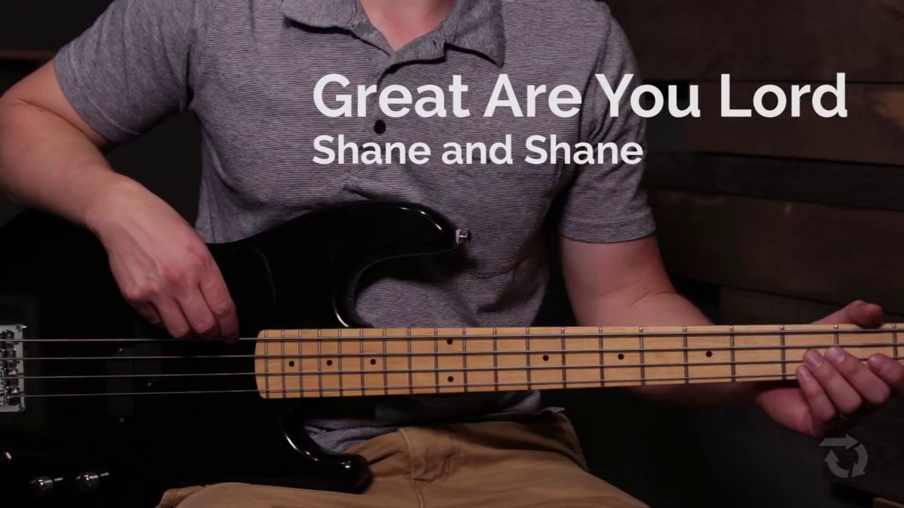 Great Are You Lord Bass Guitar Youtube