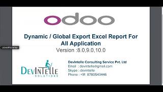 Odoo : Dynamic / Global Export Excel Report for all Application