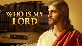 "Is the Bible the Lord, or Is God? | ""Who Is My Lord"" (Gospel Movie)"