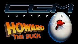 CGM Anecdotes - Howard The Duck (feat. Rafik Djoumi)