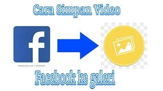 Download lagu cara download video di facebook ke galeri di hp android tanpa aplikasi terbaeu