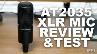 Audio Technica AT2035 XLR Condenser Mic Review / Test