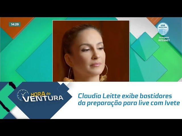 Claudia Leitte exibe bastidores da preparação para live com Ivete