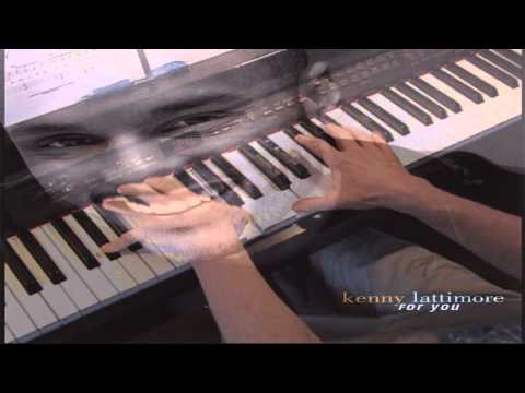 For You - Kenny Lattimore - Piano