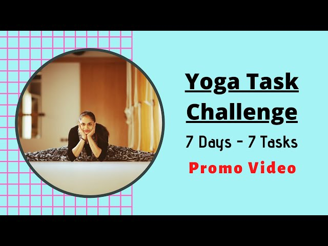Yoga Task Challenge Promo | 7 Days - 7 Tasks | Dr. Akhila Vinod