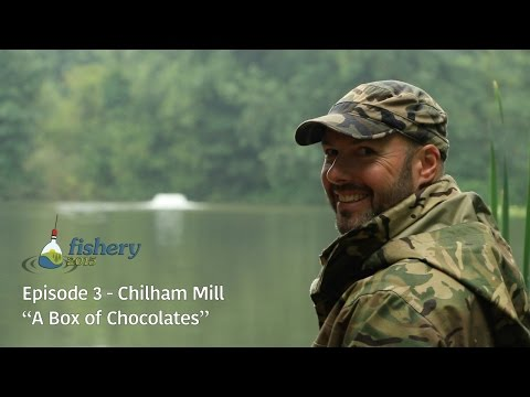 "Fishery 2015 - Episode 3 - Chilham Mill ""A Box of Chocolates"" with Adam Penning"